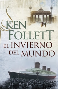 El invierno del mundo (The Century 2) (Ken Follett)