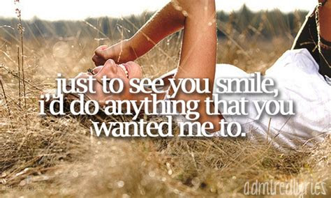 Just To See U Smile Quotes