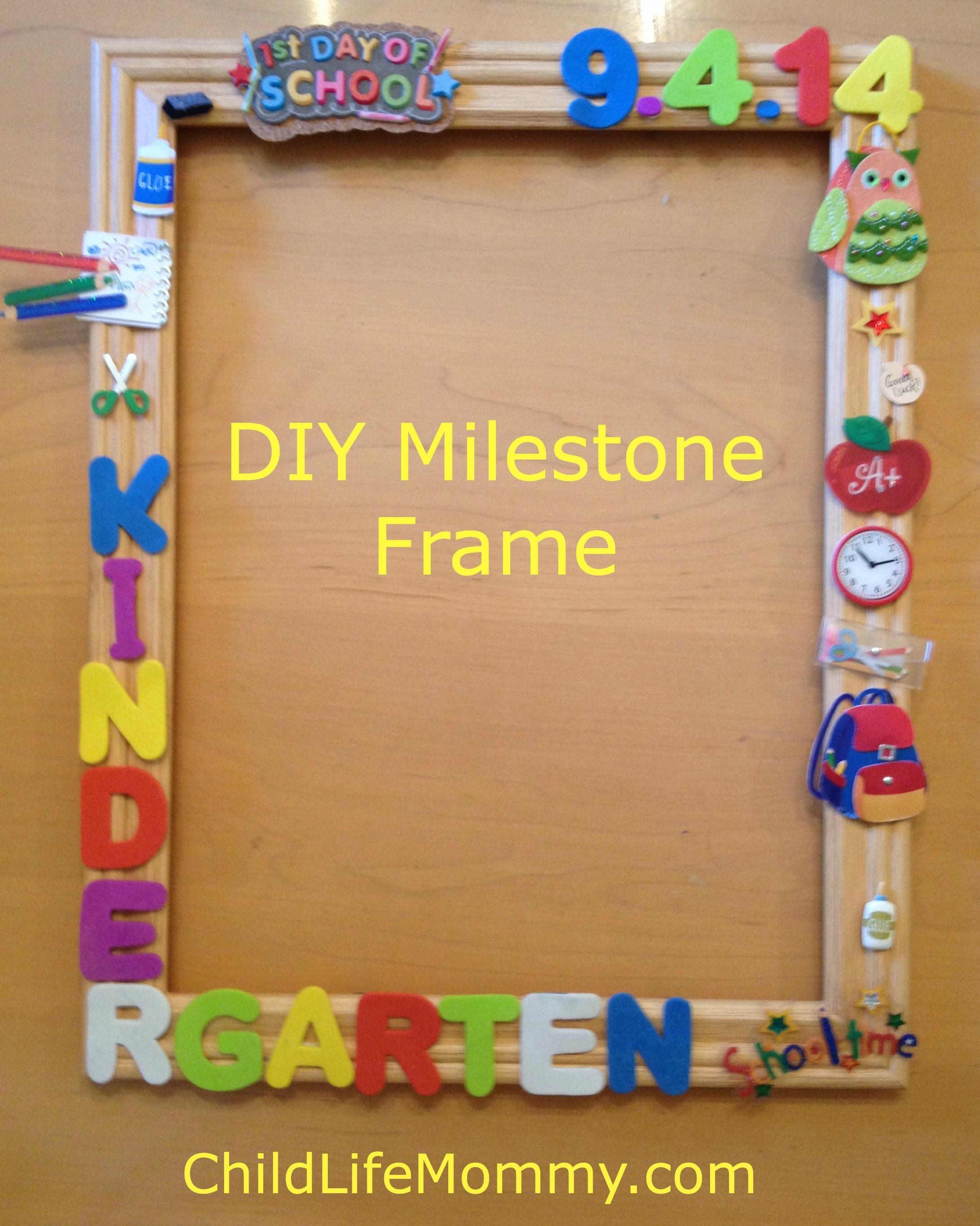Diy Milestone Frame Child Life Mommy