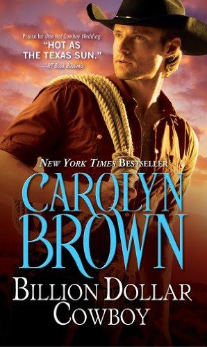Billion Dollar Cowboy (Cowboys and Brides) by Carolyn Brown