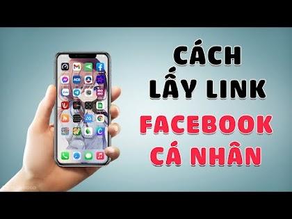 Cách lấy link Facebook cá nhân
