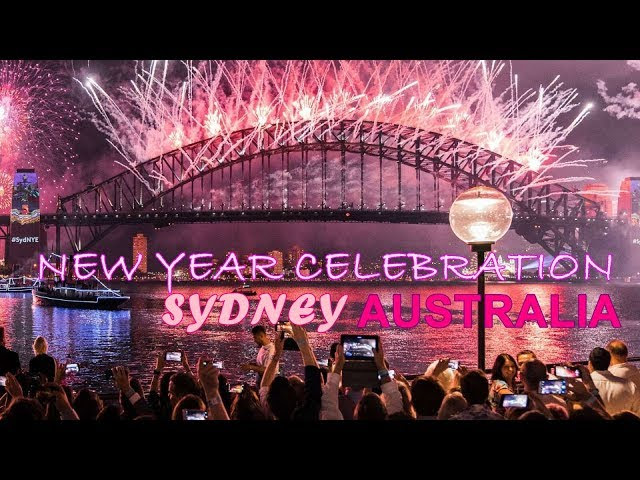 New Year Celebration and Count Down in Sydney Australia | Happy New Year 2018