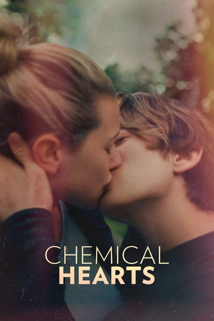 [Movie] Chemical Hearts (2020)