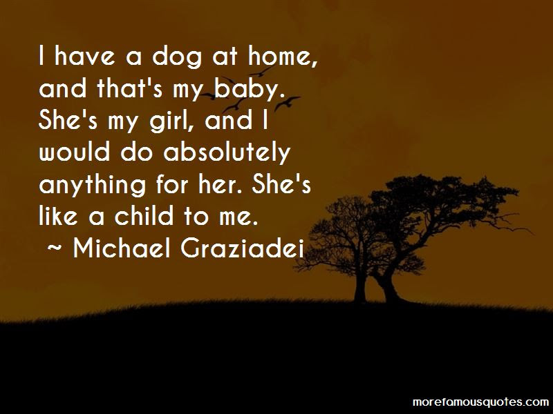 Baby Girl And Dog Quotes Top 5 Quotes About Baby Girl And Dog From