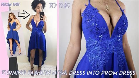 TURNING A FASHION NOVA DRESS INTO A PROM DRESS   TEHJA