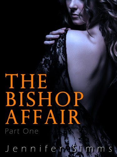 The Bishop Affair (Dominated by the Billionaire Brothers - Part One) by Jennifer Simms