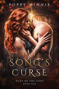 My Song's Curse by Poppy Minnix
