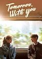 Tomorrow with You - Season 1