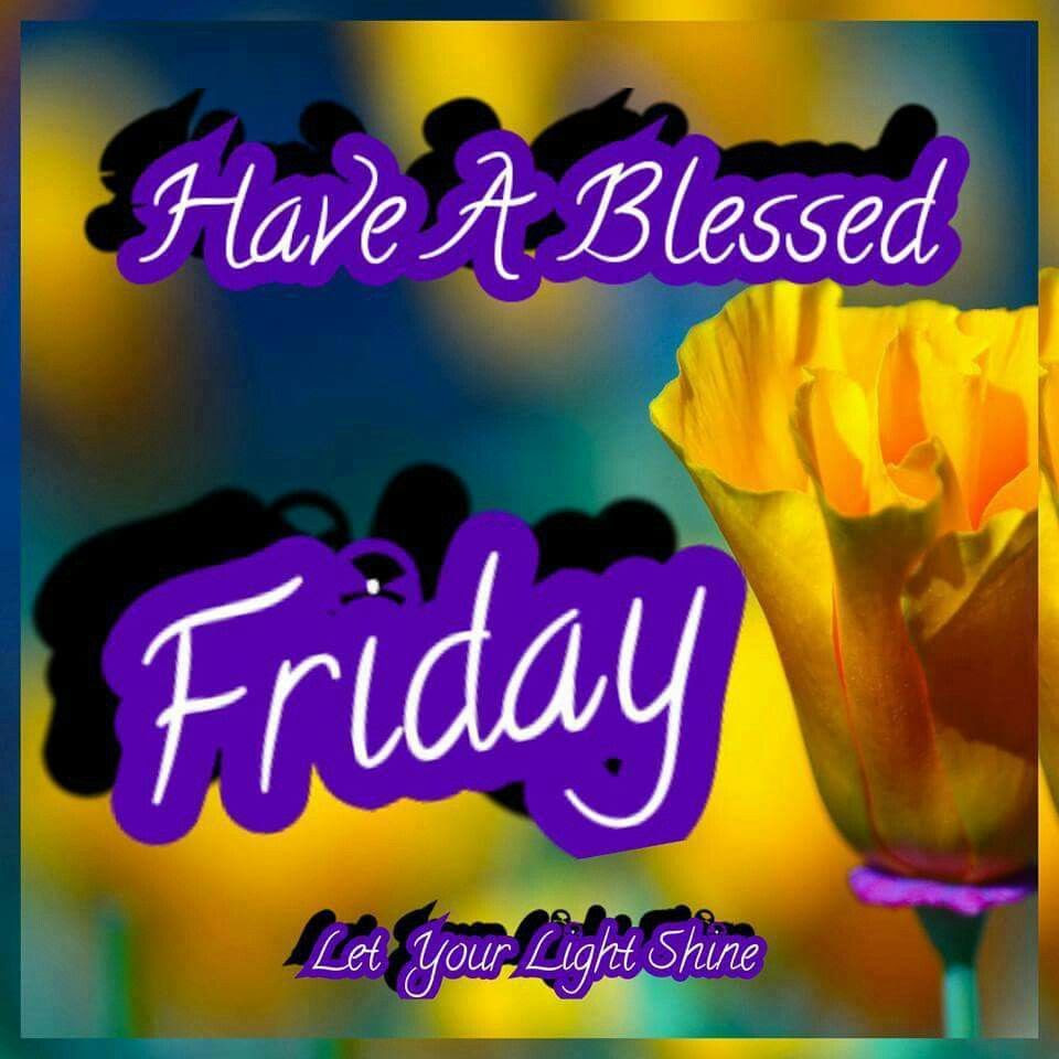 Similiar Have A Blessed Friday Keywords