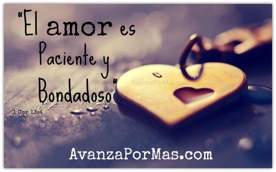 Postal El Amor Es Paciente Y Bondadoso Imagenes Cristianas