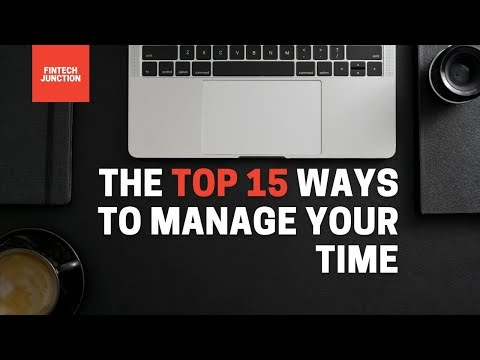 Top 15 Ways to Manage your time
