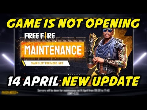 Free Fire 14th April All New Update, Game is Not Opening - Garena Free Fire 2021
