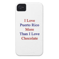 I Love Puerto Rico More Than I Love Chocolate Case-Mate iPhone 4 Case