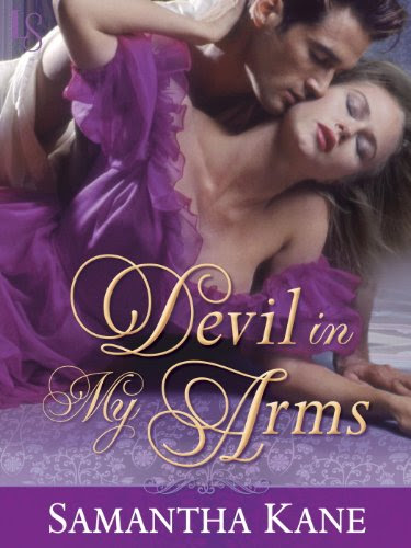 Devil in My Arms: A Loveswept Historical Romance (The Saint's Devils) by Samantha Kane