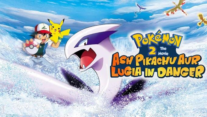 Pokemon Movie 2 Ash Pikachu Aur Lugia in Danger Hindi Download (360p, 480p, 720p HD, 1080p FHD)