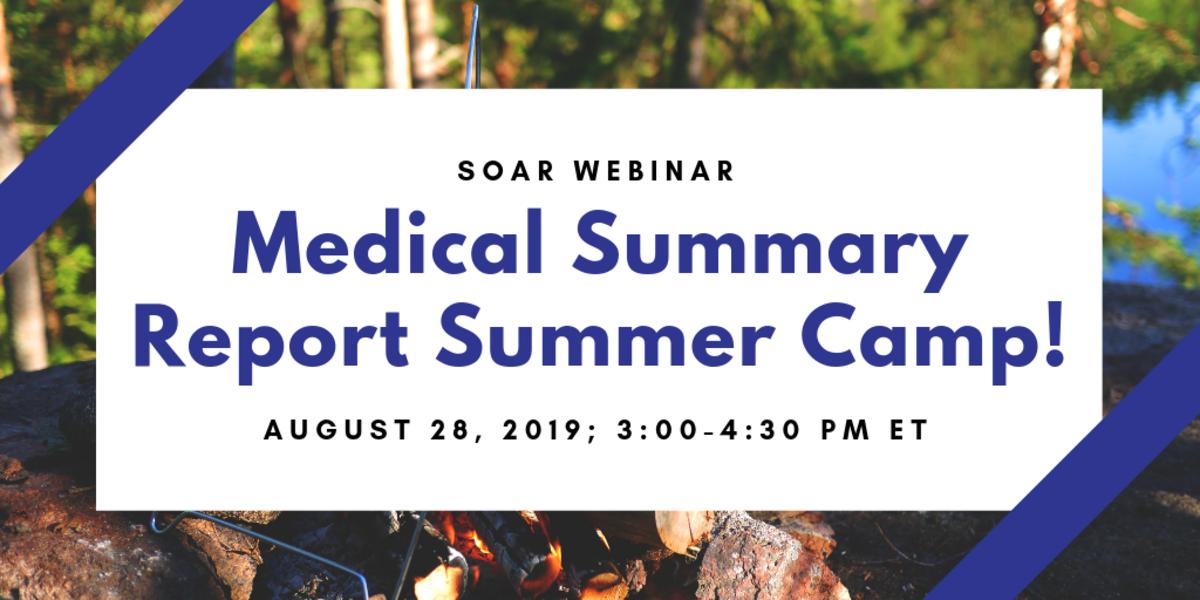 Medical Summary Report Summer Camp!