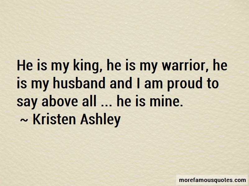 He Is My King Quotes Top 42 Quotes About He Is My King From Famous