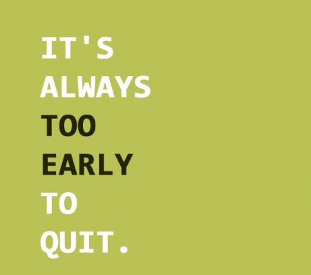 Monday Motivation Dont Let Quitting Be An Option Taproot Root