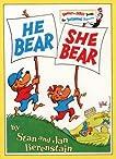 He Bear She Bear (Beginner Books)