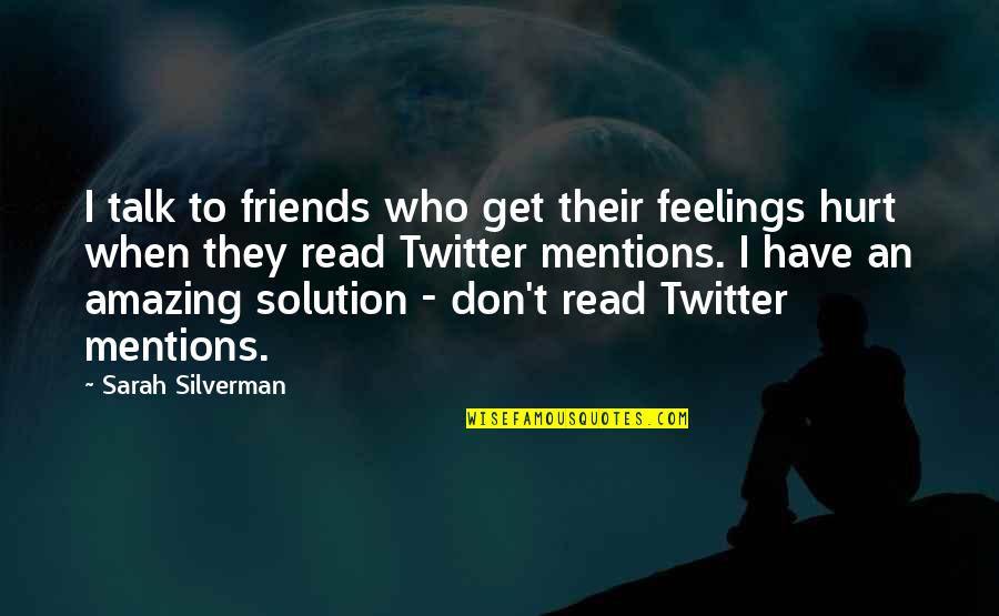 Friends Who Hurt Your Feelings Quotes Top 1 Famous Quotes About