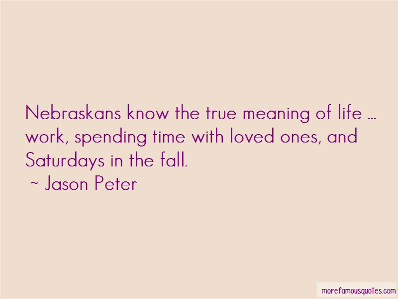 Quotes About Spending Time With Loved Ones Top 3 Spending Time With