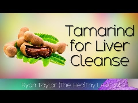 Tamarind: for Liver Cleansing