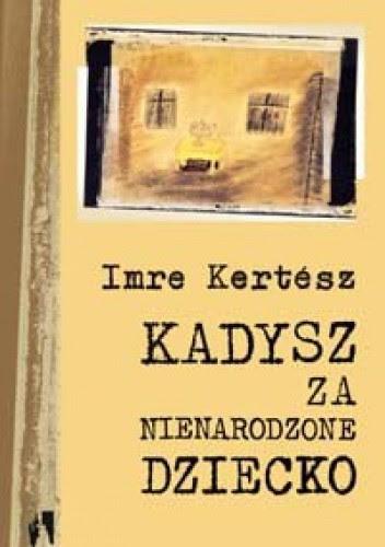 Okładka książki Kadysz za nienarodzone dziecko
