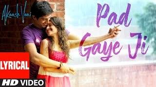 Pad Gaye Ji Lyrics | K.K., Sunidhi Chauhan | T-Series