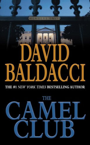 Book Review: The Camel Club (Camel Club, Book 1), By David Baldacci Cover Art
