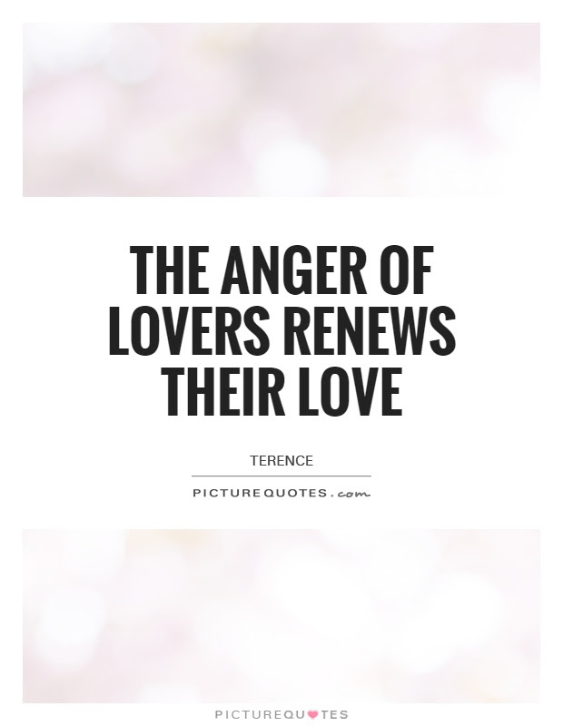 Anger And Love Quotes Sayings Anger And Love Picture Quotes