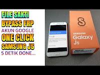 Bypass Frp Terkunci Akun Google Samsung J5 2015 J00G J00F ONE CLICK Via Tool Tanpa Senam Jari