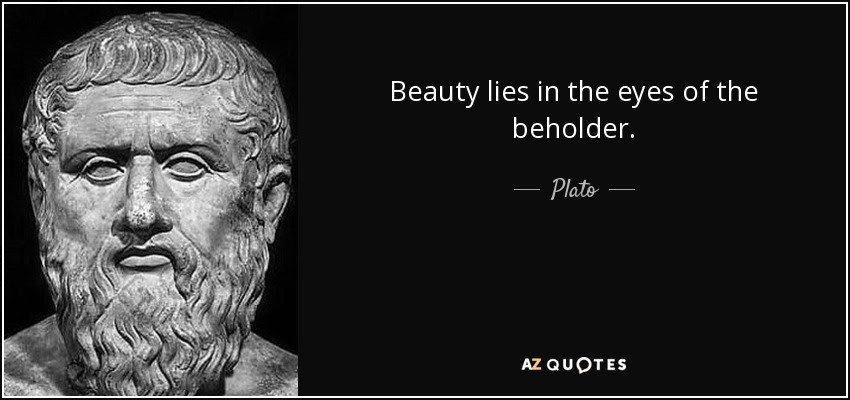 Beauty Is In The Eye Of The Beholder Quote 33 Quotes About Beauty