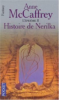 Couverture La Ballade de Pern, tome 11 : Histoire de Nerilka