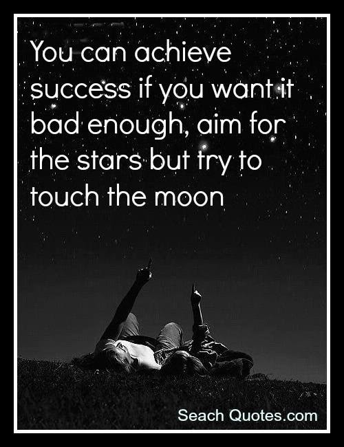 Aim For The Stars Quotes Quotations Sayings 2019