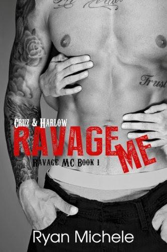 Ravage Me (Ravage MC) by Ryan Michele