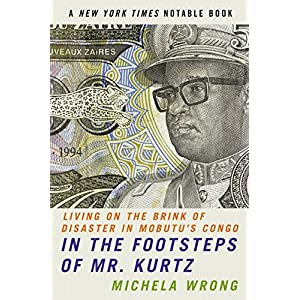 Mobutu Congo Mr. Kurtz