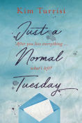 Title: Just a Normal Tuesday, Author: Kim Turrisi