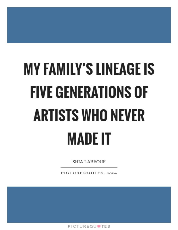 Family Generations Quotes Sayings Family Generations Picture Quotes