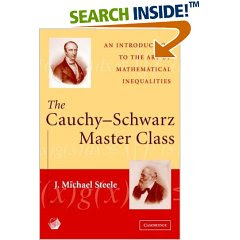 Cauchy Schwarz Master Class J. Michael Steele Cambridge Univeristy Press Cover Designincluding Pictures of Cauchy and of K. H. A. Schwarz (sometimes misspelled Schwartz)