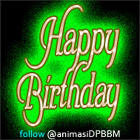 animasi dp display picture bbm bergerak happy birthday