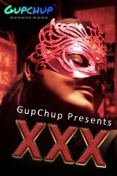 XXX (2020) Season 1 Episode 3 GupChup