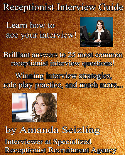 Receptionist Interview Guide - eBook from Amanda Seizling