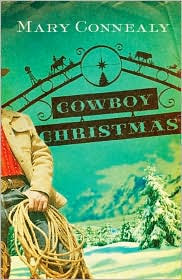 Cowboy Christmas by Mary Connealy: Book Cover