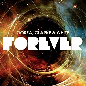 Corea, Clarke, White - Forever  cover