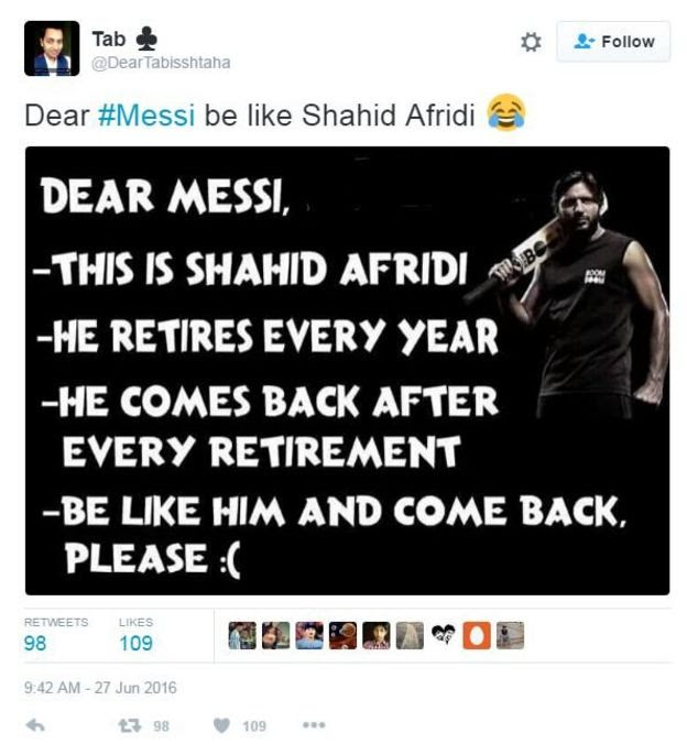 Photo of cricketer Shahid Afridi. The text reads, 'Dear Messi, This is Shahid Afridi, he retires every year, he comes back after every retirement. Be like his and come back please.'