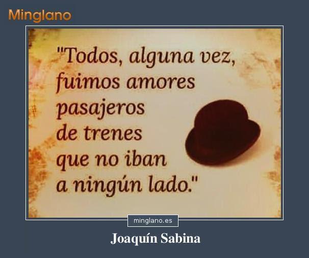 Frases Celebres De Canciones De Joaquin Sabina