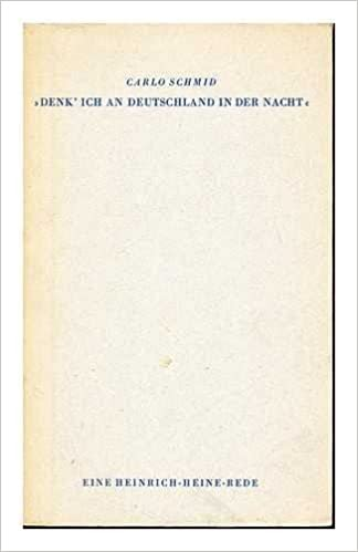 Heinrich Heine Denk Ich An Deutschland In Der Nacht