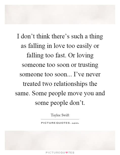 Falling In Love Too Fast Quotes Tumblr