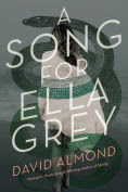 http://www.barnesandnoble.com/w/a-song-for-ella-grey-david-almond/1120381246?ean=9780553533590