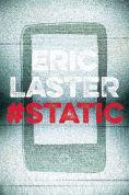 Title: Static, Author: Eric Laster